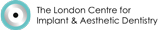 The London Centre For Implant & Aesthetic Dentistry